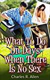 What To Do On Days When There Is No Sex
