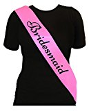 LADIES DELUXE PINK SASH WITH BLACK TEXT ELEGANT HEN PARTY SASH'S FOR HEN NIGHT OUT FANCY DRESS ACCESSORIES - CHOOSE STYLE (Bridesmaid)