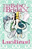 The Baby & the Bride (The Debt & the Doormat Book 2)