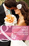 Celebration's Bride (Mills & Boon Cherish) (Celebrations, Inc., Book 4)