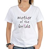 CafePress - Sweet Mother of the Bride Women's V-Neck T-Shirt - Womens Cotton V-Neck T-shirt