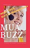 MUA BUZZ Media Tips & PR for Makeup Artists, Bridal Makeup Business, Beauty Careers