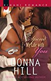Spend My Life with You (Mills & Boon Kimani) (Platinum Brides, Book 1)